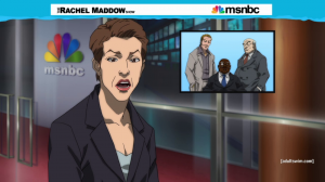 The Boondocks - Rachel Maddow